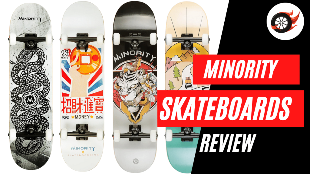 minority skateboards review