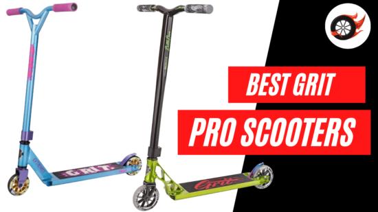 best grit pro scooters