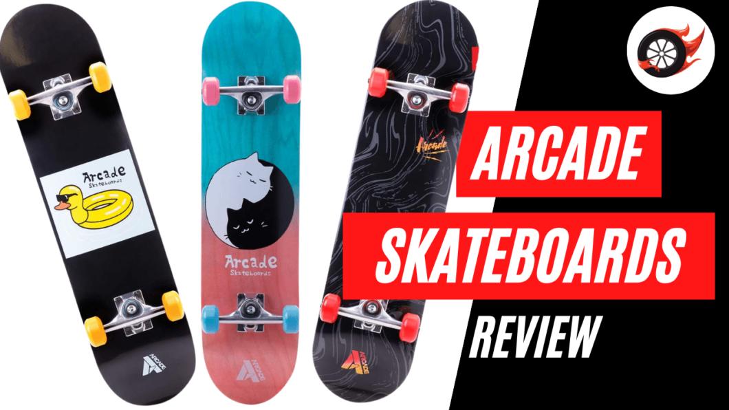 arcade skateboards review