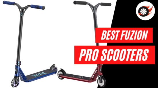 best fuzion pro scooters