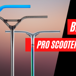 best pro scooter bars