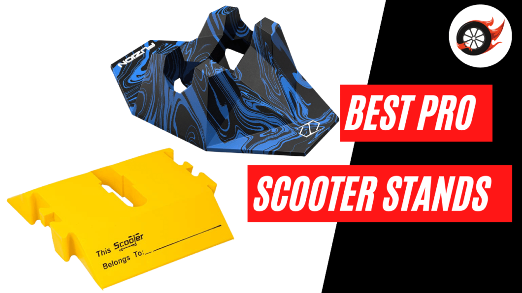 best pro scooter stands