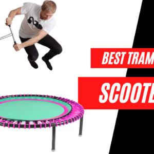 best trampoline scooters