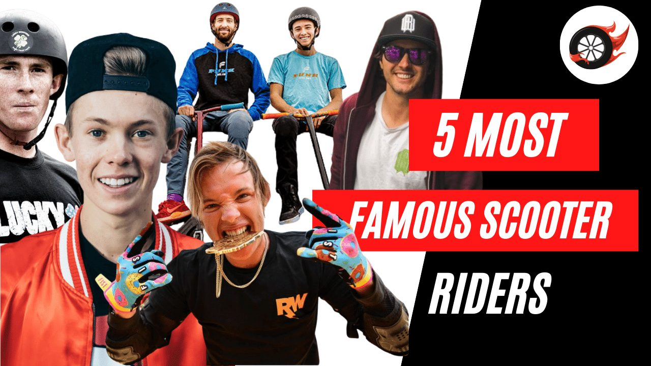 Top 5 Most Famous Scooter Riders