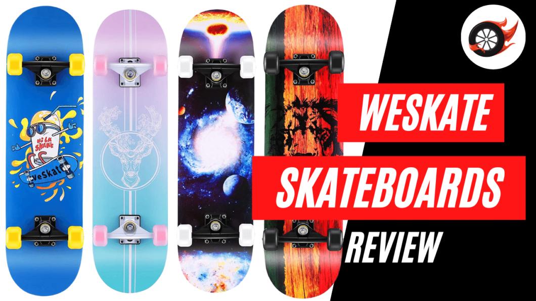 weskate skateboards review