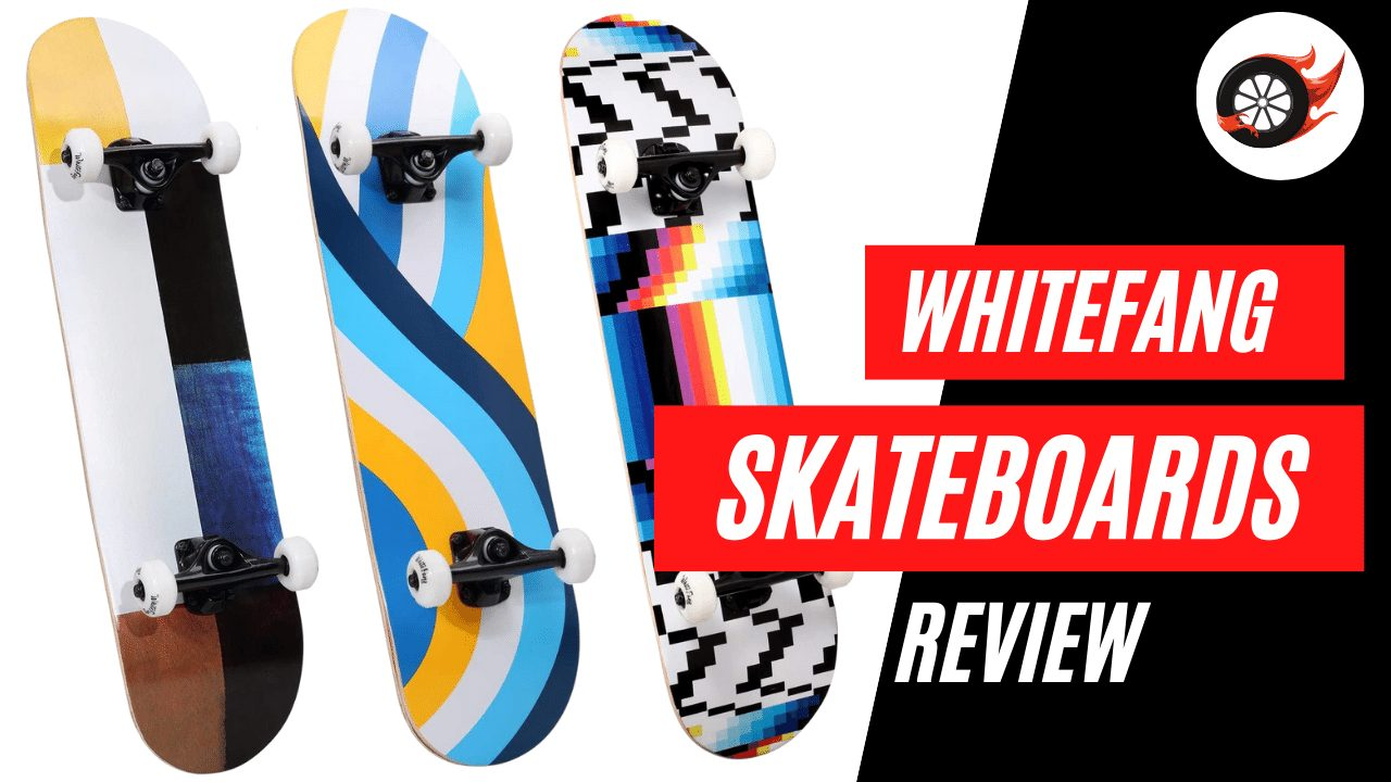 Whitefang Skateboards Review