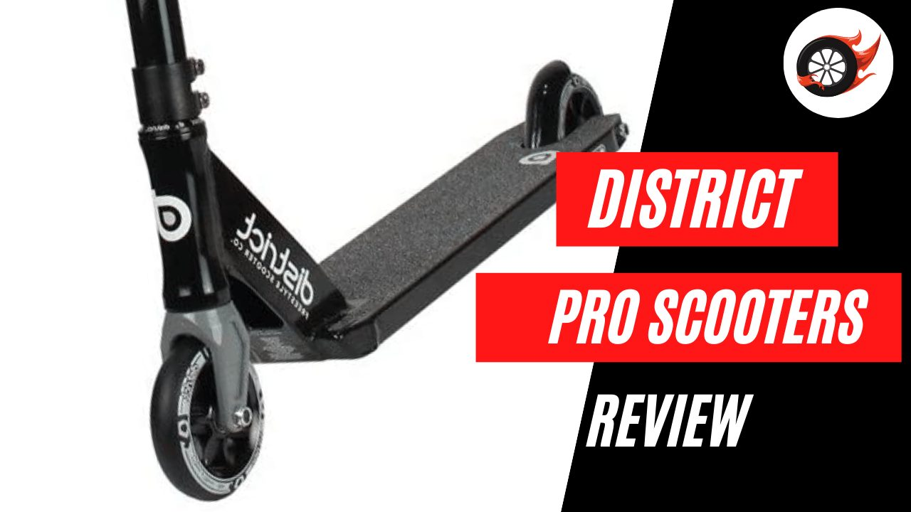 Best District Pro Scooters