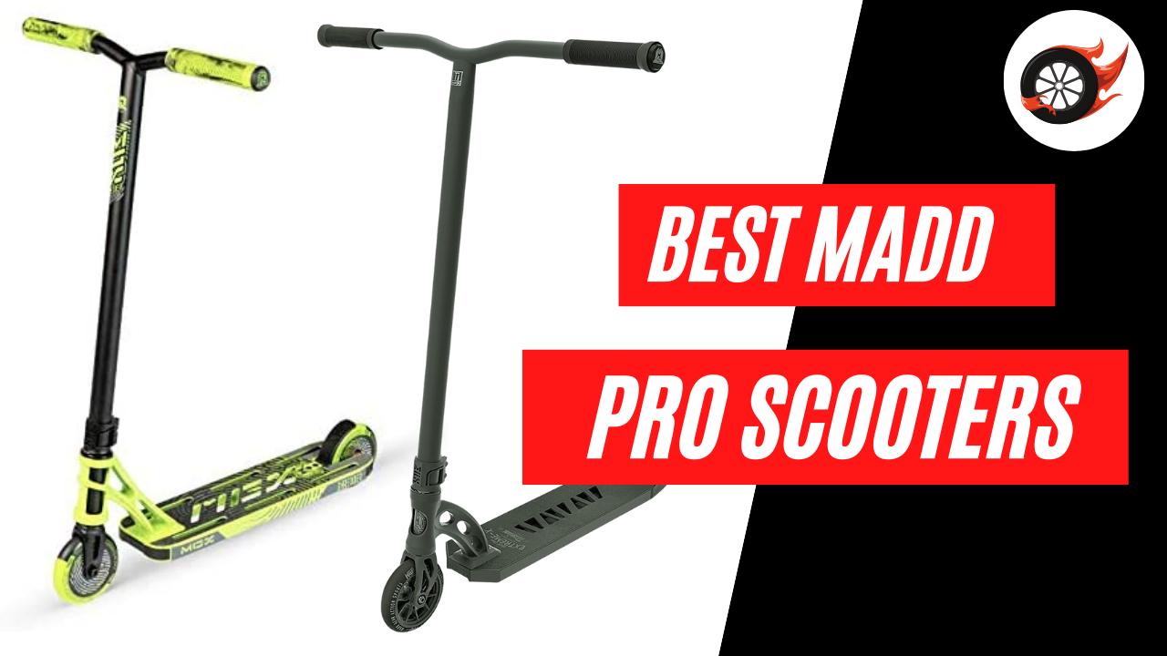 Best Cheap Madd Gear Pro Scooters