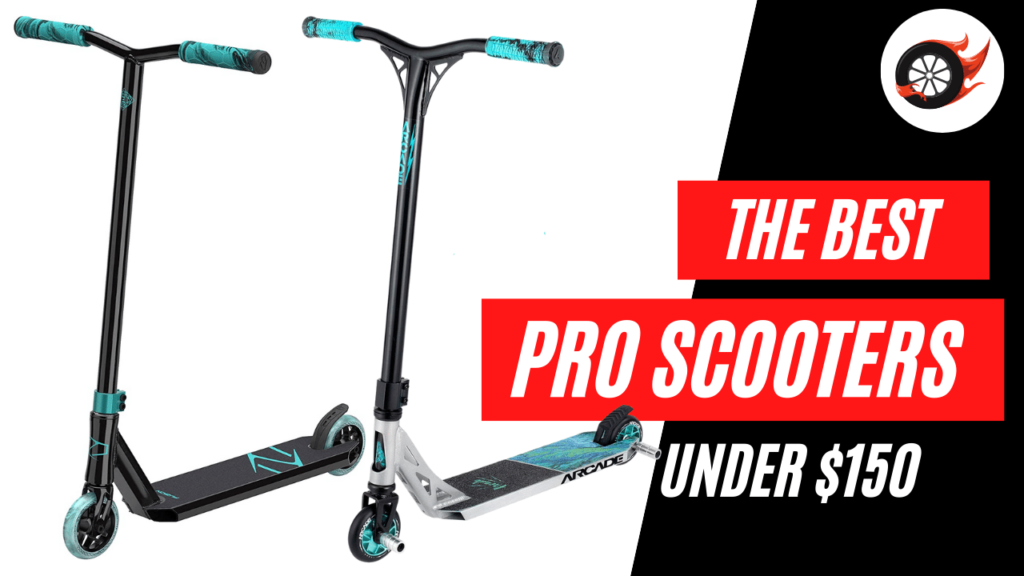best pro scooters under 150