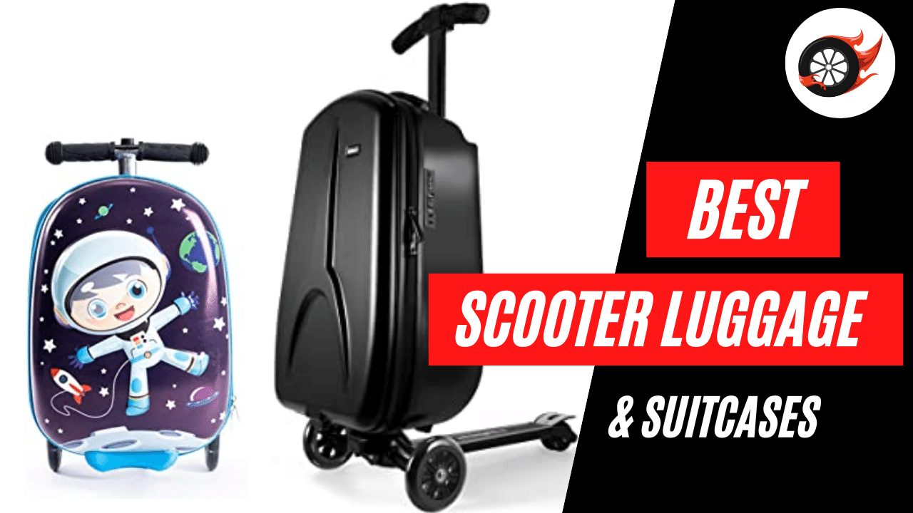 Best Scooter Luggage & Suitcases