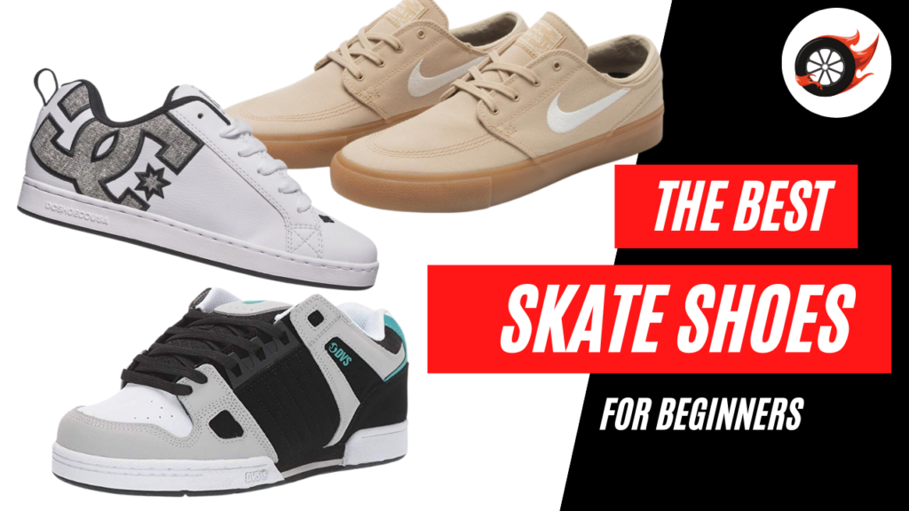 best skate shoes for beginners