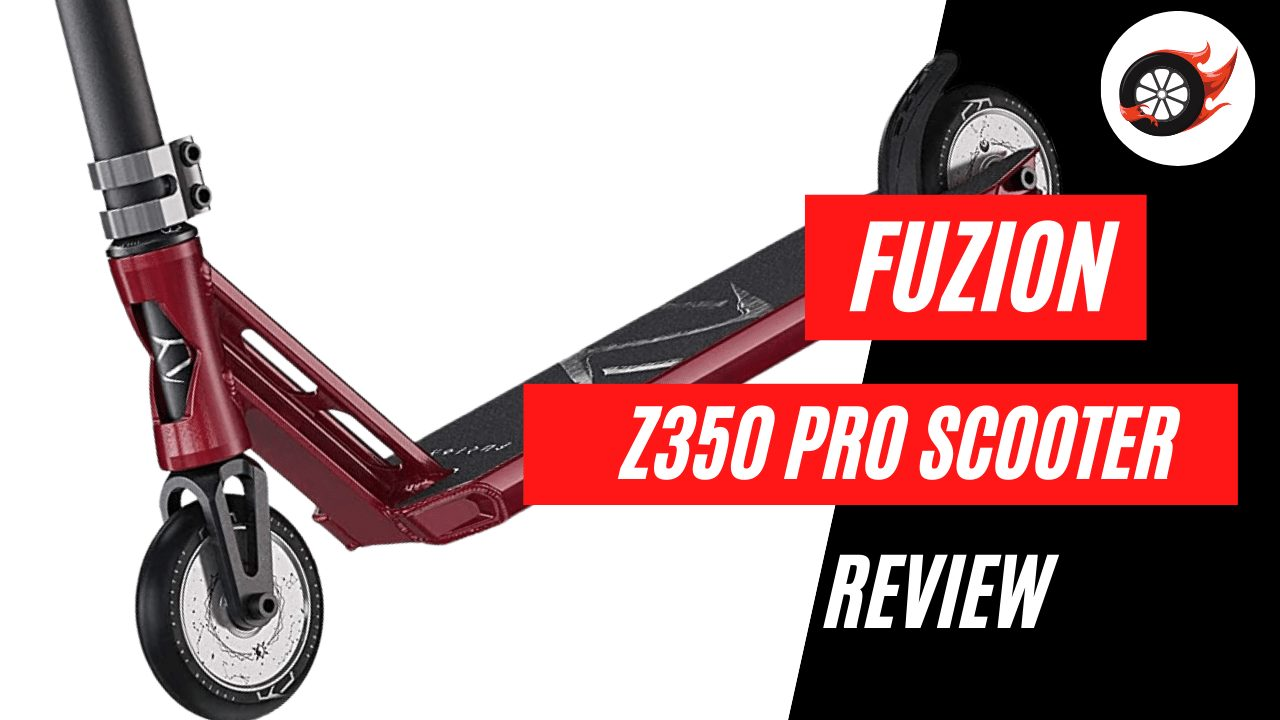 Fuzion Z350 Pro Scooter Review