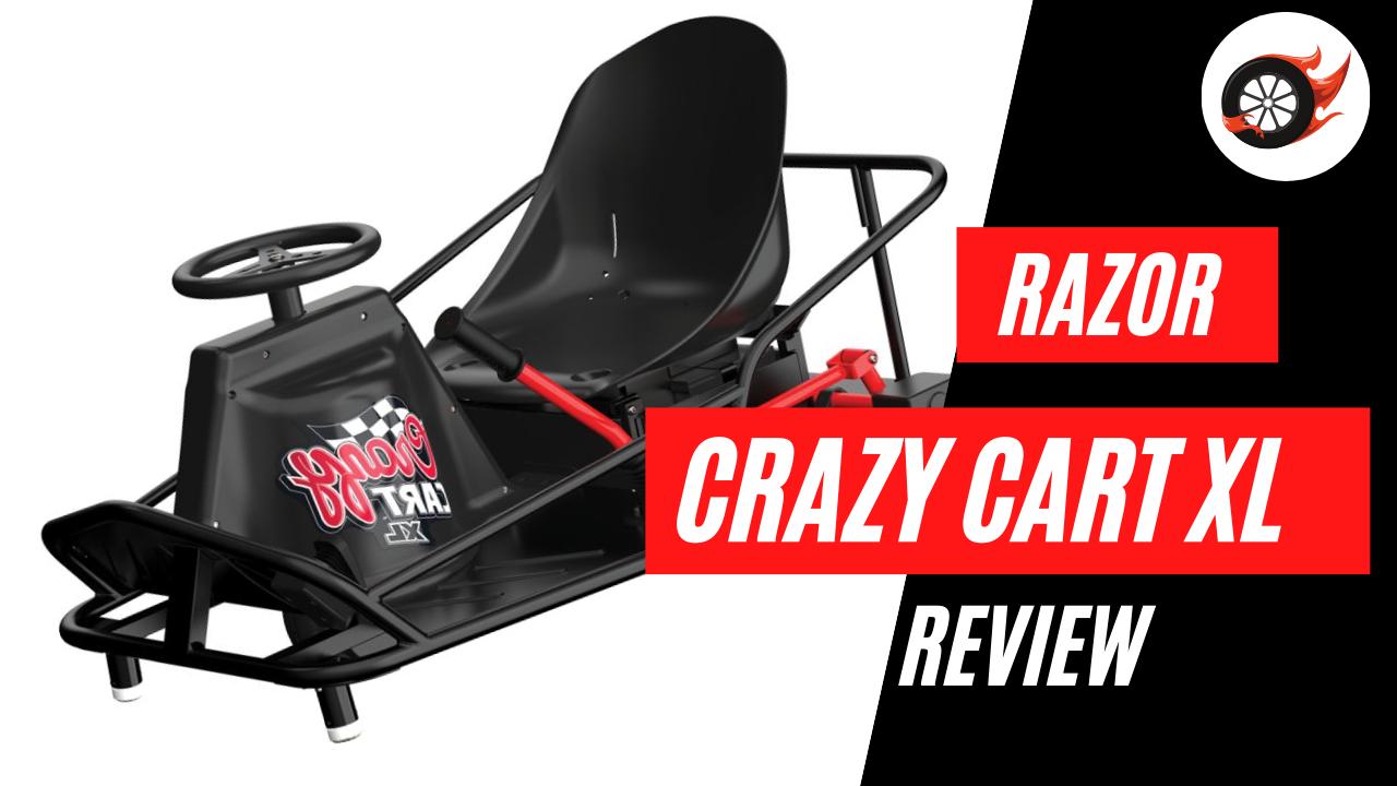 Razor Crazy Cart XL Review