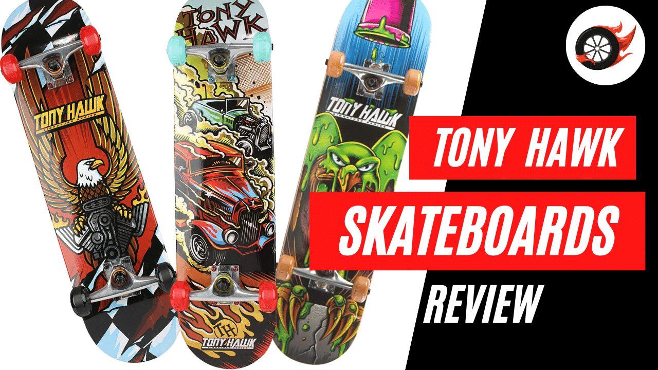Tony Hawk Skateboard Reviews